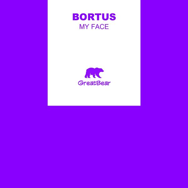 Bortus - My Face