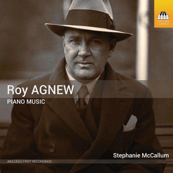 Stephanie Mccallum - Agnew: Piano Music