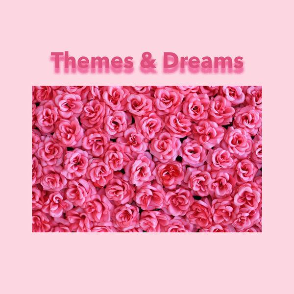 Various Artists - Themes & Dreams