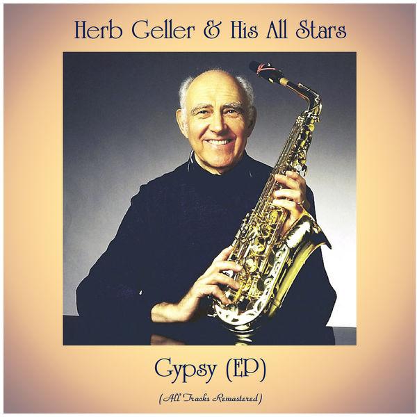 Herb Geller & His All Stars - Gypsy (EP)
