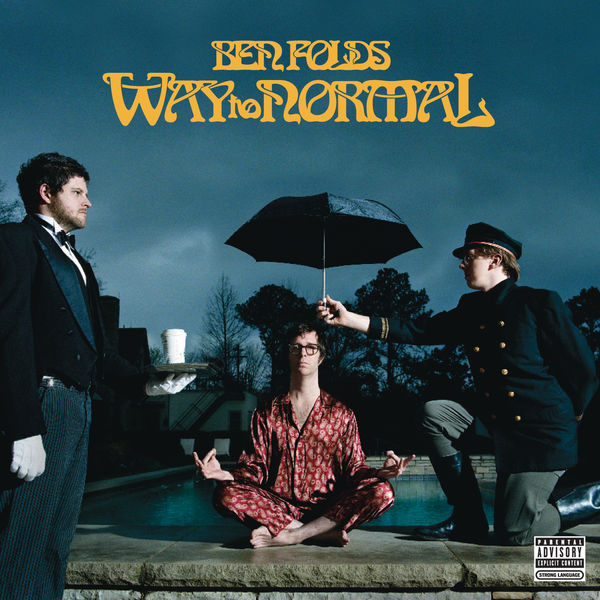 Ben Folds - Way To Normal