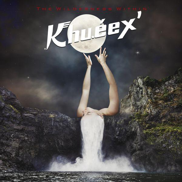 Khu.éex' - Going North