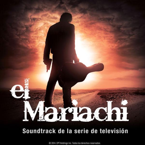 Ivan Arana - El Mariachi (Soundtrack de la Serie de Televisión)