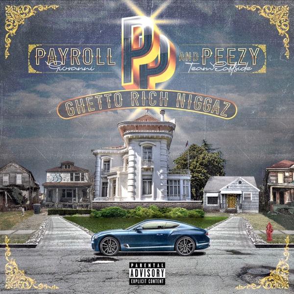 Payroll Giovanni - Ghetto Rich Niggaz