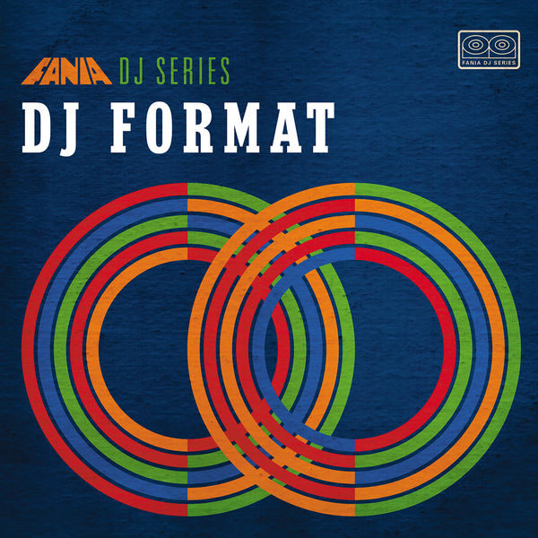 Various Artists - Fania DJ Series: DJ Format