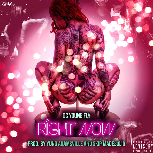 Dc Young Fly - Right Now