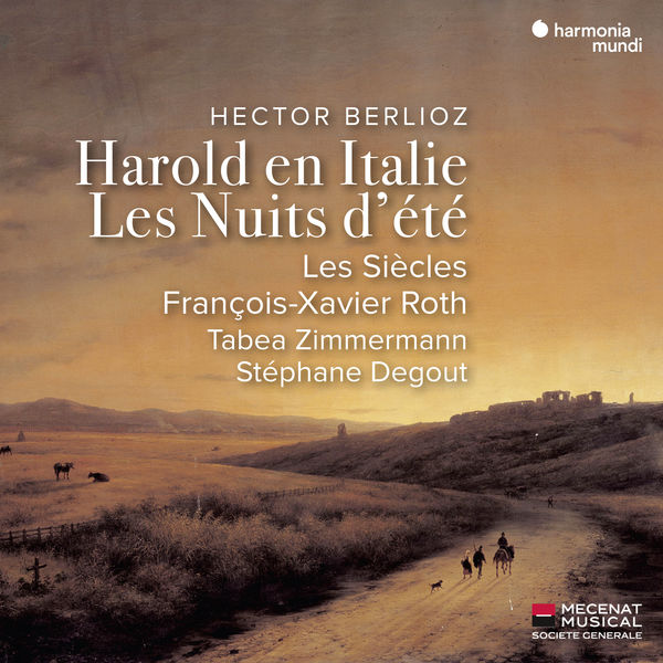 François-Xavier Roth - Berlioz : Harold en Italie (Live) - Les Nuits d'été