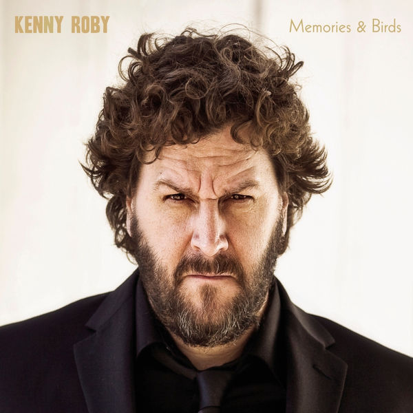Kenny Roby - Memories & Birds