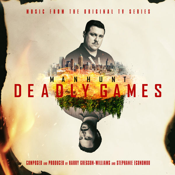 Harry Gregson-Williams - Manhunt: Deadly Games (Music from the Original TV Series)