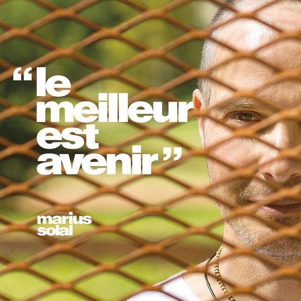 Marius Solal - Le meilleur est avenir