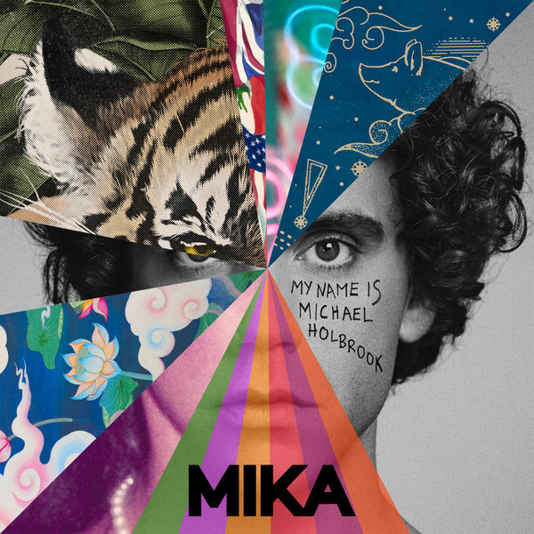 MIKA|My Name Is Michael Holbrook