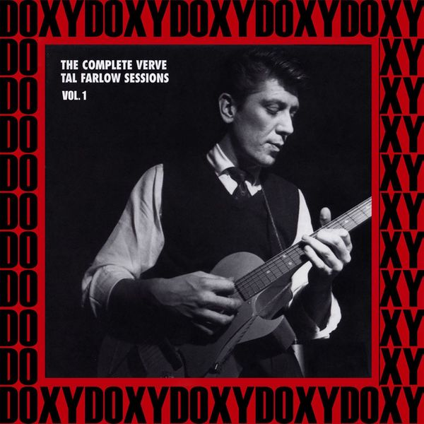 Tal Farlow - The Complete Verve Tal Farlow Sessions, Vol. 1 (Hd Remastered Edition, Doxy Collection)
