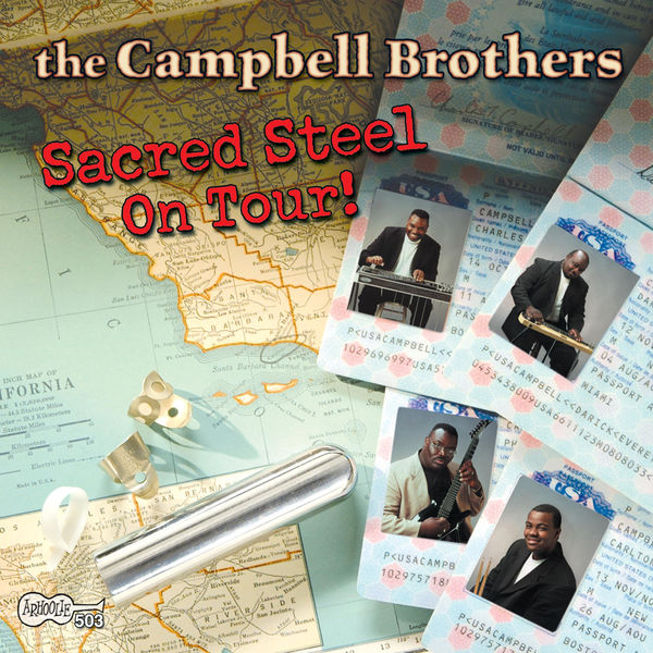The Campbell Brothers - Sacred Steel on Tour