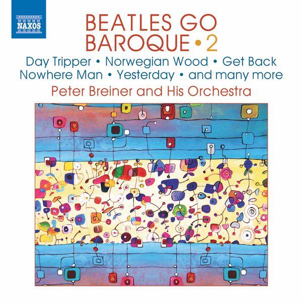 Dalibor Karvay - Beatles Go Baroque, Vol. 2