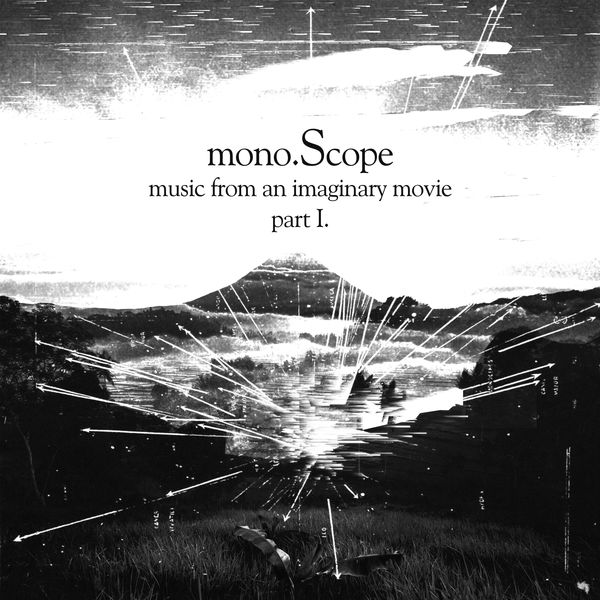 Monoscope - Music from an Imaginary Movie Part 1