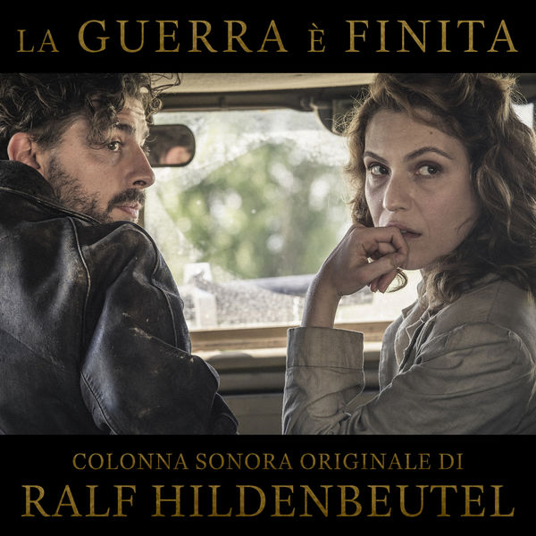 Ralf Hildenbeutel - La guerra è finita (Original Soundtrack)