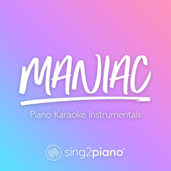 Sing2Piano - Maniac
