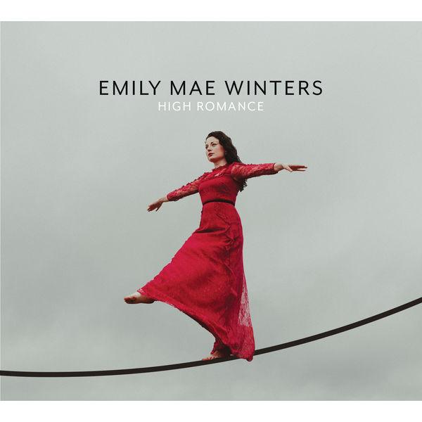 Emily Mae Winters - High Romance