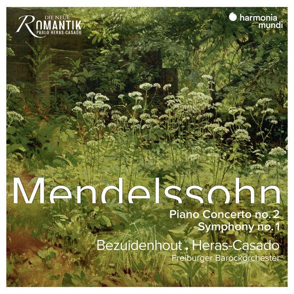 Pablo Heras-Casado - Mendelssohn : Piano Concerto No.2 - Symphony No.1