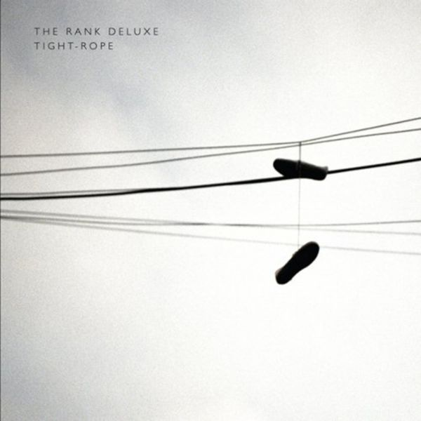 The Rank Deluxe - Tightrope