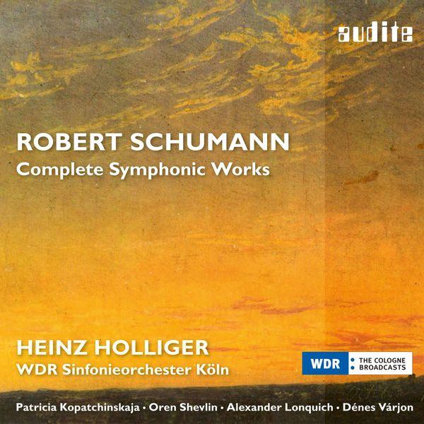 Patricia Kopatchinskaja - Schumann: Complete Symphonic Works