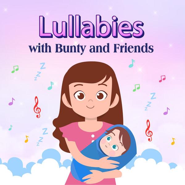 Bunty and Friends - Lullabies