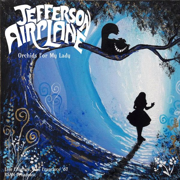 Jefferson Airplane Orchids For My Lady (Live '67) (Live)