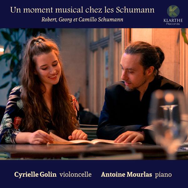 Cyrielle Golin - Antoine Mourlas - Un moment musical chez les Schumann