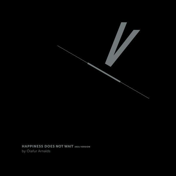 Ólafur Arnalds|Happiness Does Not Wait (2021 Version)
