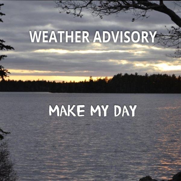 Weather Advisory - Make My Day