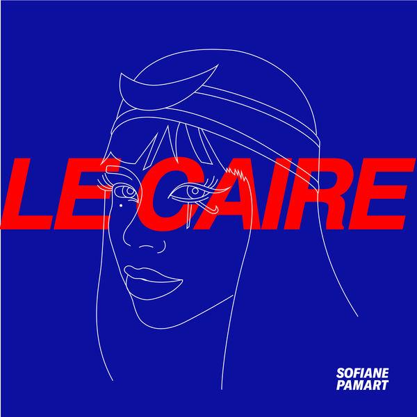 Sofiane Pamart - Le Caire