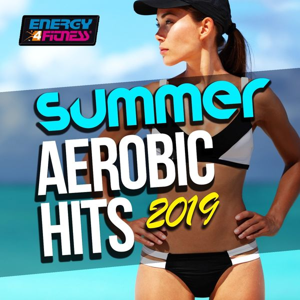 Various Artists - Summer Aerobic Hits 2019