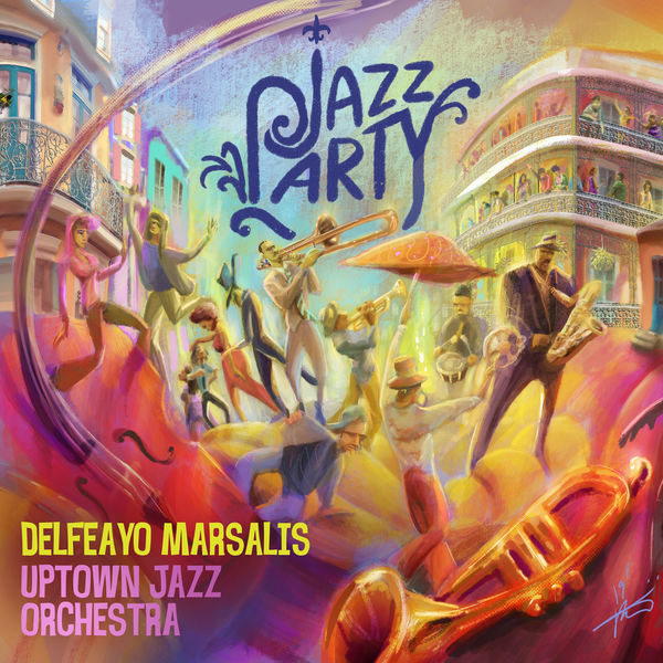 Image result for Delfeayo Marsalis & the Uptown Jazz Orchestra - Jazz Party