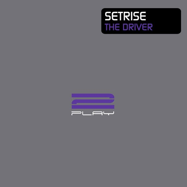 Setrise - The Driver