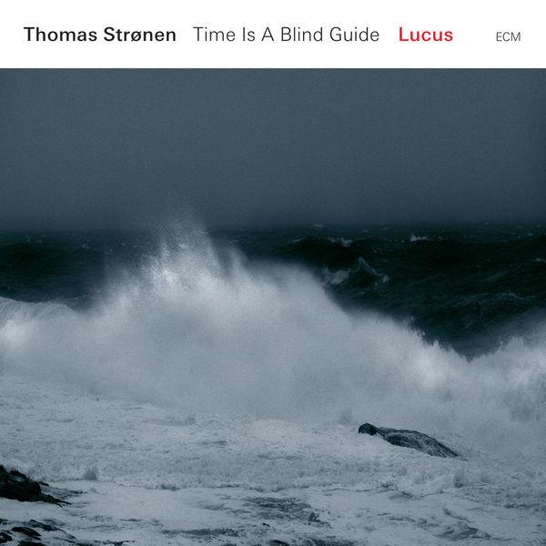 Thomas Strønen - Lucus
