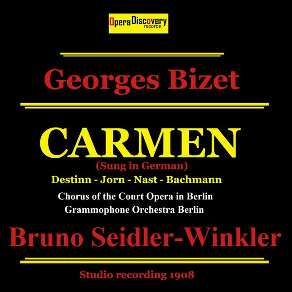 Emmy Destinn - Bizet: Carmen (Remastered - Sung in German)