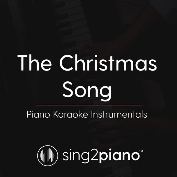 Sing2Piano - The Christmas Song