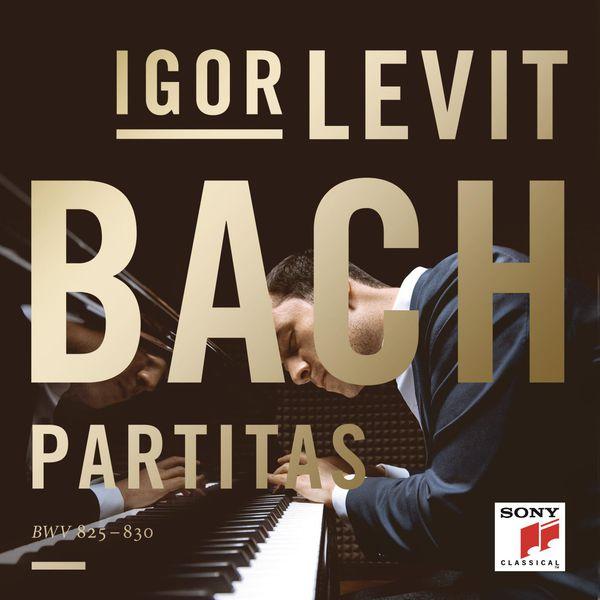 Igor Levit - Johann Sebastian Bach : Partitas, BWV 825-830