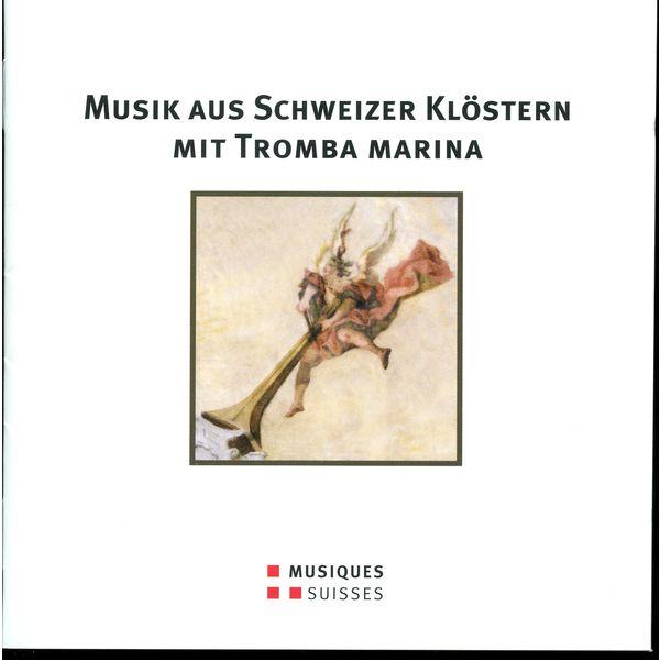 Ensemble Arcimboldo - Musik aus Schweizer Klöstern mit Tromba Marina