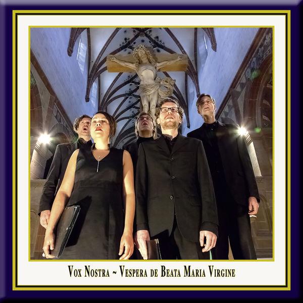 Vox Nostra - Vespera de Beata Maria Virgine