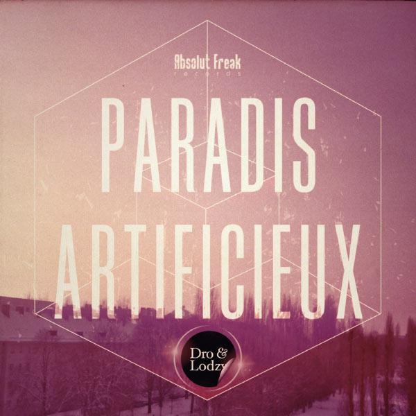 Dro - Paradis artificieux