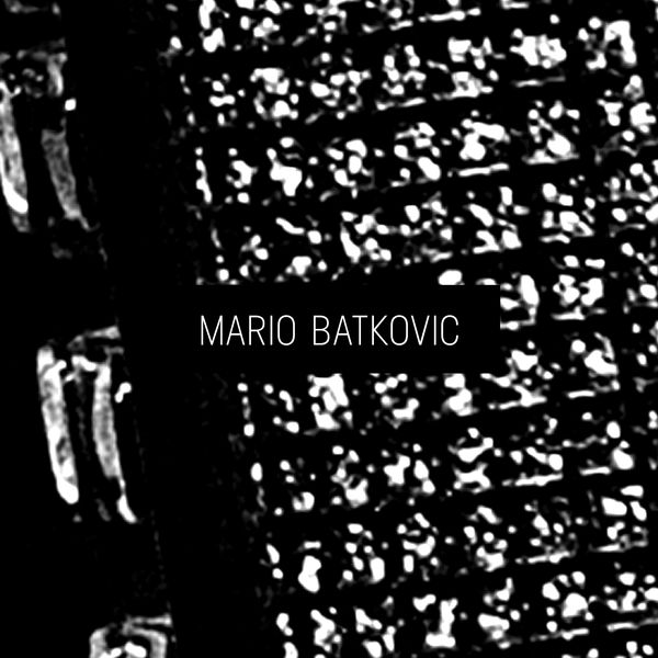 Mario Batkovic - Mario Batkovic