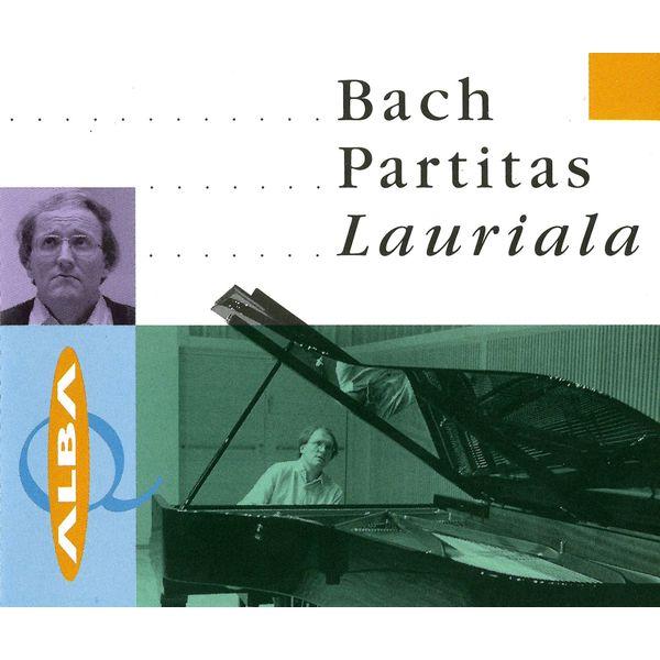 Risto Lauriala - Bach: 6 Partitas, BWV 825-830