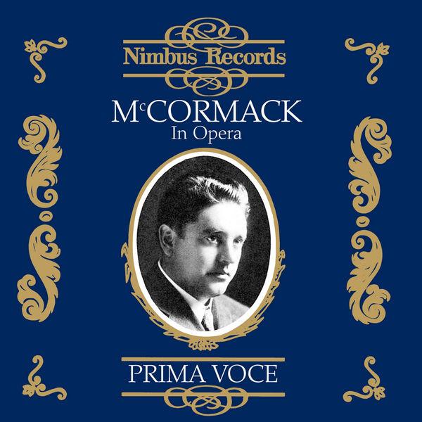 John Mccormack - Mccormack in Opera