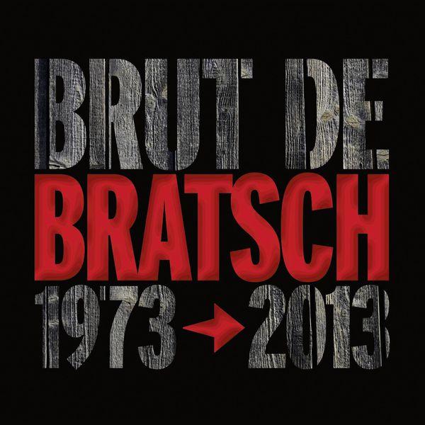 Bratsch - Brut de Bratsch (1973-2013)