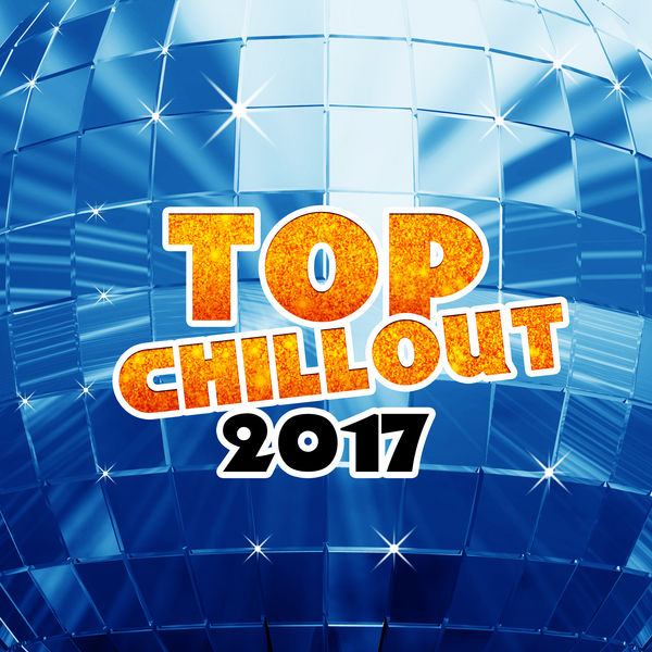 Album Top Chillout 2017 – Selected Chill Out 2017, Summer