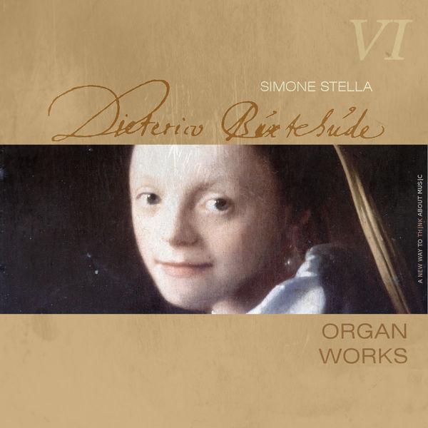 Simone Stella - Dietrich Buxtehude : Complete Organ Works, Vol. 6