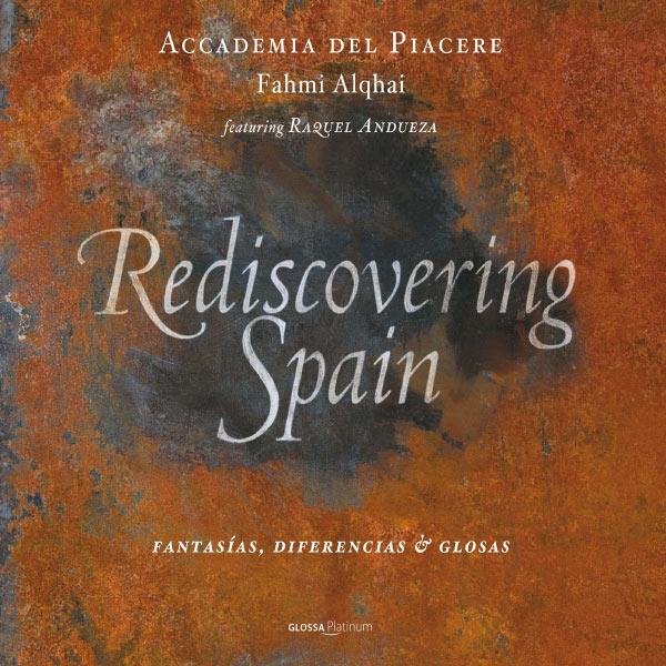 Fahmi Alqhai - Rediscovering Spain : Fantasías, diferencias & glosas