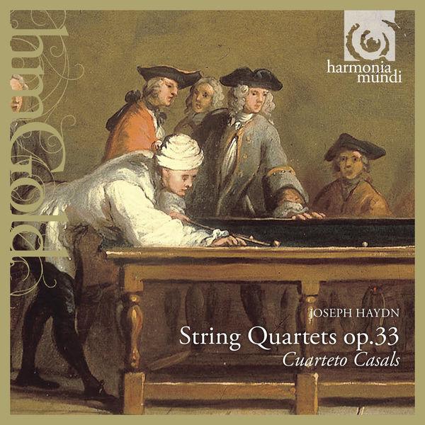 Cuarteto Casals|Haydn: String Quartets, Op. 33