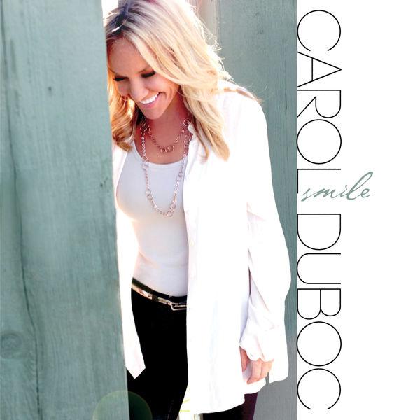 Carol Duboc|Smile